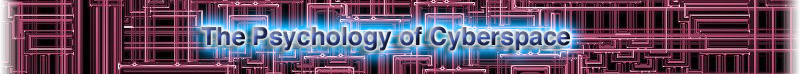 Logo for The Psychology of Cyberspace